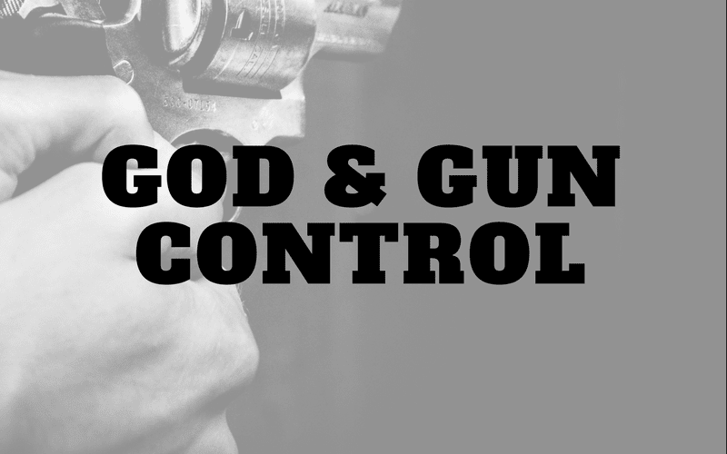 "Featured image for ""God and gun control"" blog post"