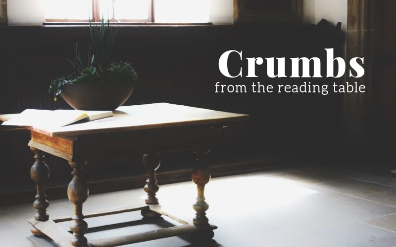 Crumbs From The Reading Table – November 2019