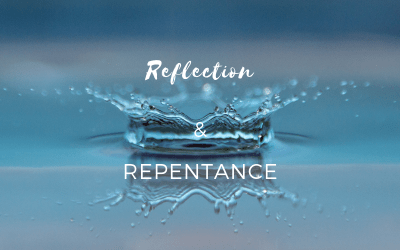 Reflection & Repentance #1: A Seared Conscience