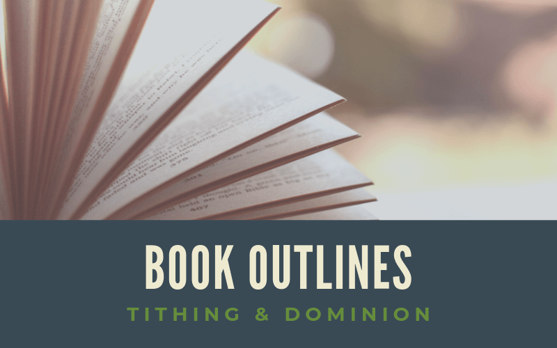 "Featured image for ""Book Outlines Tithing & Dominion"" blog post"